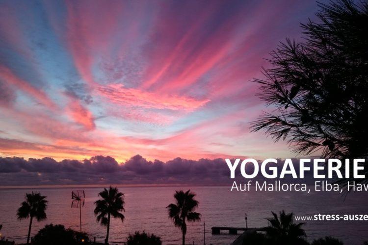 Yogaferien zur Entspannung und Ruhe
